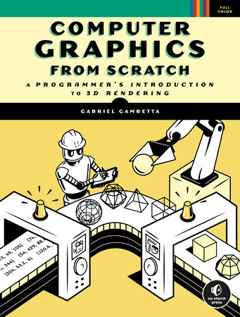 Computer Graphics from Scratch by Gabriel Gambetta