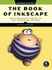 The Book of Inkscape, 2nd Edition