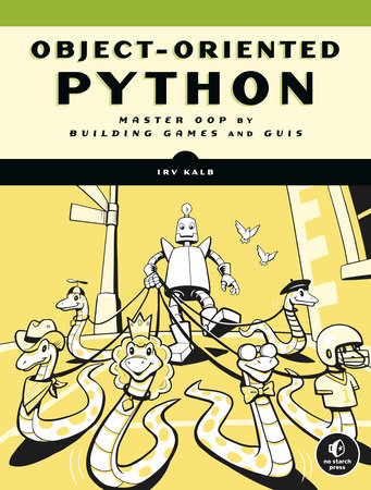 Object-Oriented Python by Irv Kalb