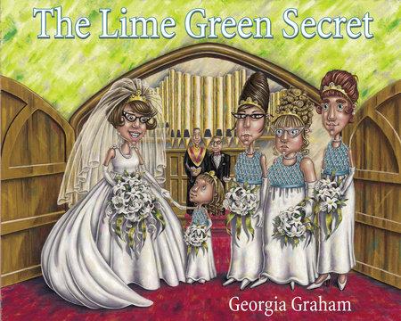 The Lime Green Secret by Georgia Graham