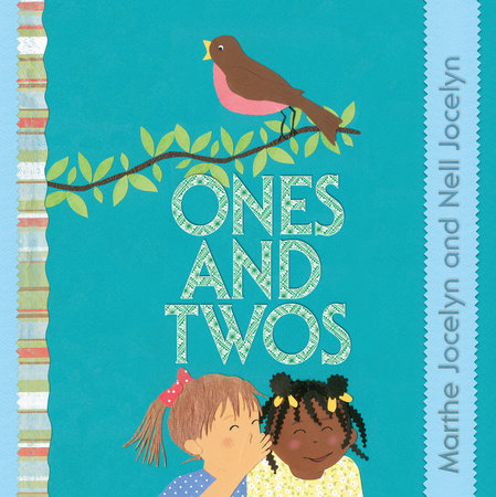 Ones and Twos by Marthe Jocelyn and Nell Jocelyn