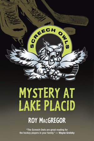 Mystery at Lake Placid by Roy MacGregor
