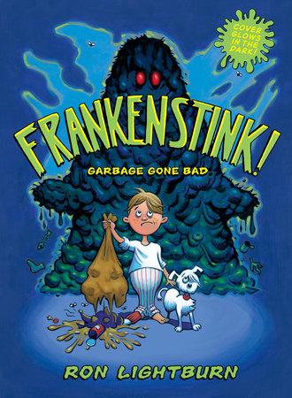 Frankenstink! by Ron Lightburn