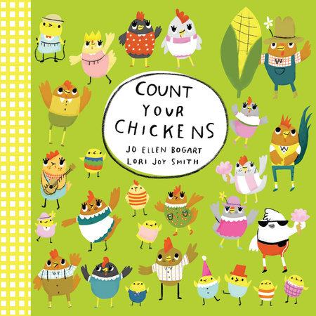 Count Your Chickens by Jo Ellen Bogart