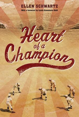 Heart of a Champion by Ellen Schwartz