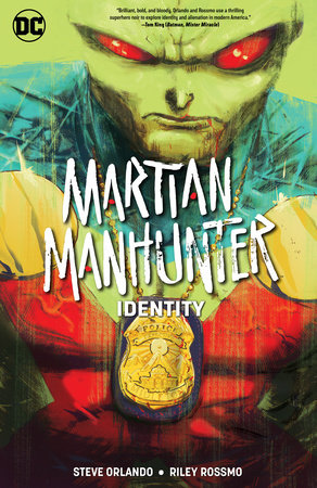 Martian Manhunter: Identity by Steve Orlando