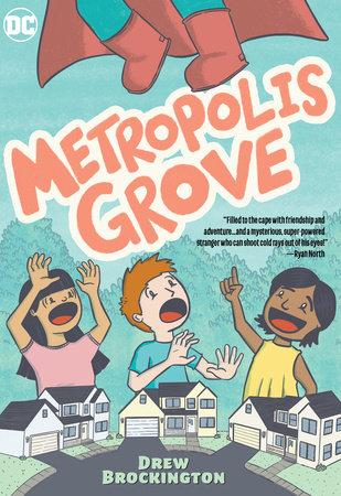 Metropolis Grove by Drew Brockington