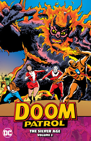 Doom Patrol: The Silver Age Vol. 2 by Arnold Drake