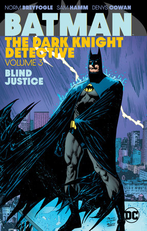 Batman: The Dark Knight Detective Vol. 3 by Various
