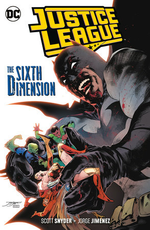 Justice League Vol. 4: The Sixth Dimension by Scott Snyder