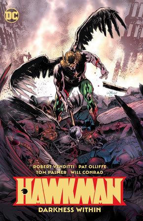 Hawkman Vol. 3: Darkness Within by Robert Venditti