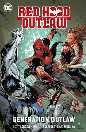 Red Hood: Outlaw Vol. 3: Generation Outlaw by Scott Lobdell