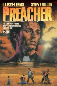 Preacher: The 25th Anniversary Omnibus Vol. 1