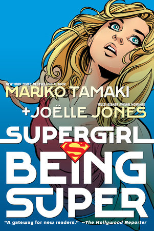 Supergirl: Being Super by Mariko Tamaki