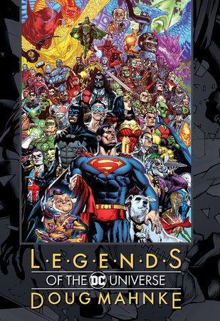 Legends of the DC Universe: Doug Mahnke by Various
