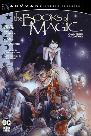 The Books of Magic Omnibus vol. 1 (The Sandman Universe Classics) by Neil Gaiman and John Rieber