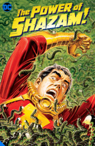 The Power of Shazam! Book 2: The Worm Turns