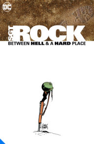Sgt. Rock: Between Hell & a Hard Place Deluxe Edition