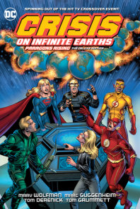 Crisis on Infinite Earths: Paragons Rising The Deluxe Edition