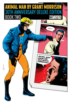 Animal Man by Grant Morrison 30th Anniversary Deluxe Edition Book Two by Grant Morrison