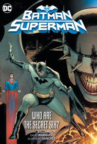 Batman/Superman Vol. 1: Who are the Secret Six?