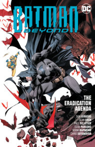Batman Beyond Vol. 8: The Eradication Agenda