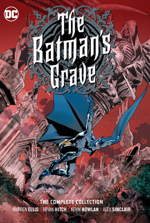 The Batman's Grave: The Complete Collection by Warren Ellis