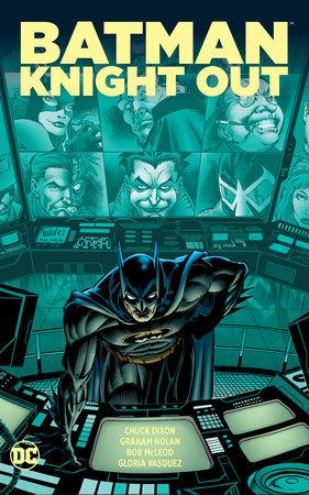 Batman: Knight Out by Chuck Dixon