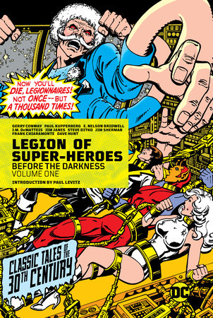Legion of Super-Heroes: Before the Darkness Vol. 1 by Gerry Conway