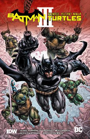 Batman/Teenage Mutant Ninja Turtles III by James Tynion IV