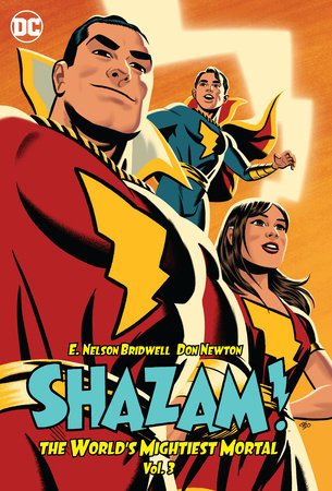 Shazam!: The World's Mightiest Mortal Vol. 3 by E. Nelson Bridwell