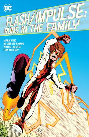 Flash/Impulse: Runs in the Family by Mark Waid