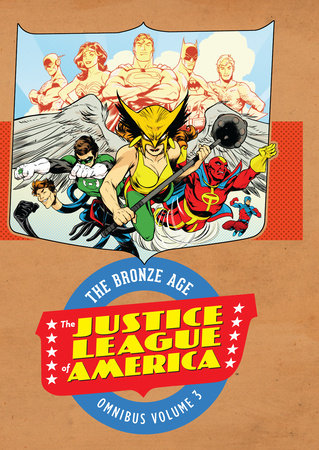 Justice League of America: The Bronze Age Omnibus vol. 3 by Gerry Conway