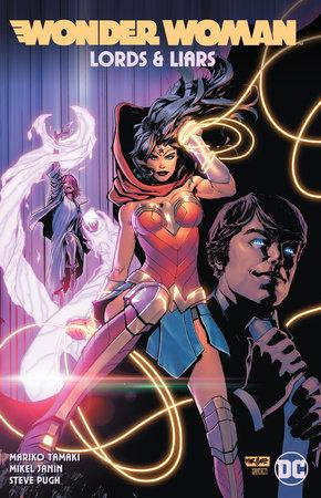 Wonder Woman: Lords & Liars by Mariko Tamaki