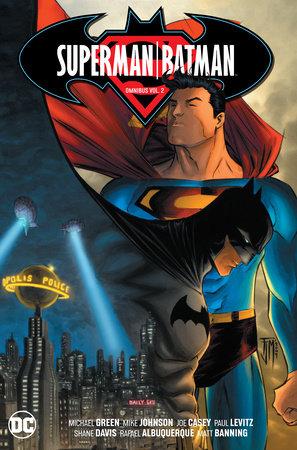 Superman/Batman Omnibus vol. 2 by Michael Green and Dan Abnett