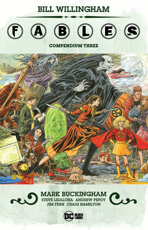 Fables Compendium Three by Bill Willingham