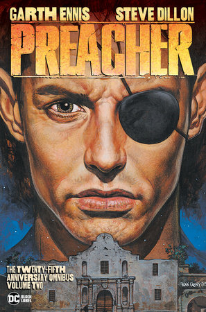 Preacher: The 25th Anniversary Omnibus Vol. 2 by Garth Ennis
