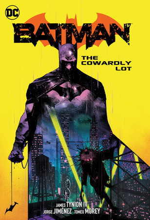 Batman Vol. 4: The Cowardly Lot Part One by James Tynion IV