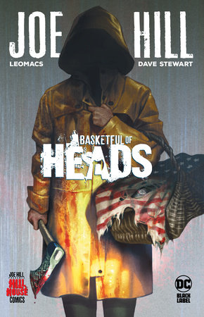 Basketful of Heads (Hill House Comics) by Joe Hill