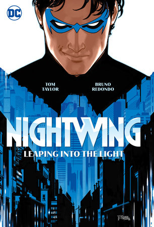 Nightwing Vol.1: Stepping into the Light by Tom Taylor