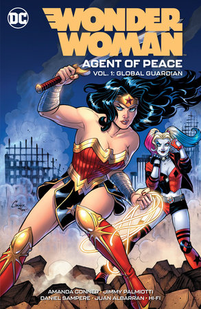 Wonder Woman: Agent of Peace Vol. 1: Global Guardian by Amanda Conner and Jimmy Palmiotti