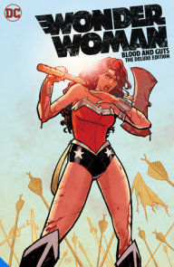 Wonder Woman: Blood and Guts The Deluxe Edition