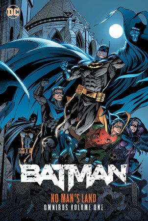 Batman: No Man's Land Omnibus Vol. 1 by Dennis O'Neil and Greg Rucka