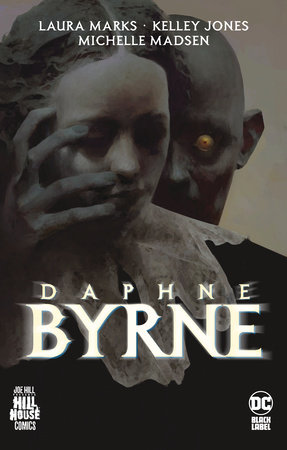 Daphne Byrne (Hill House Comics) by Laura Marks