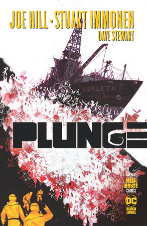 Plunge (Hill House Comics) by Joe Hill