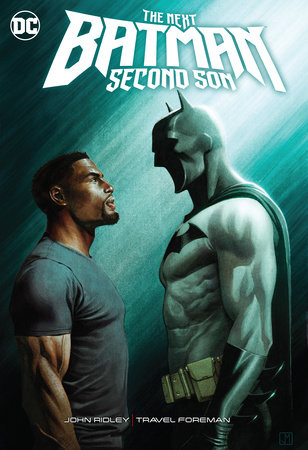 The Next Batman: Second Son by John Ridley