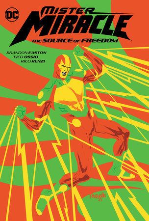 Mister Miracle: The Source of Freedom by Brandon Easton
