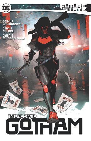 Future State: Gotham Vol. 1 by Joshua Williamson and Dennis Culver