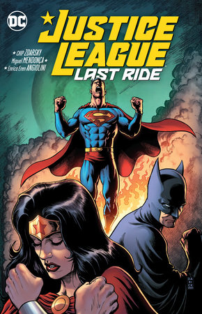 Justice League: Last Ride Vol. 1 by Chip Zdarsky