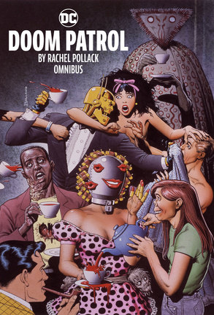 Doom Patrol by Rachel Pollack Omnibus by Rachel Pollack